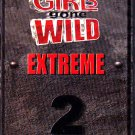 Girls Gone Wild Extreme 2 DVD - complete