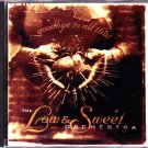 Low & Sweet Orchestra - Goodbye to All That CD - COMPLETE
