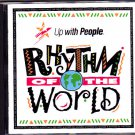 Up With People - Rythem of the World CD - COMPLETE