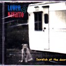 Lowen & Navarro - Scratch at the Door CD - Brand New   (combine shipping)