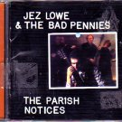 Jez Lowe & Bad Pennies - Parish Notices CD - COMPLETE   (combine shipping)