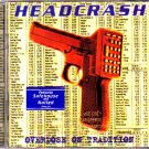 Headcrash - Overdose on Tradition CD - COMPLETE
