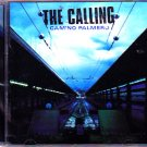 The Calling - Camino Palmero CD - COMPLETE