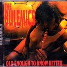 The Bulemics - Old Enough to Know Better CD - COMPLETE