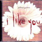 Jeffrey Gaines  - I Like You [Single] CD - COMPLETE   (combine shipping)