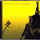 Rocco Deluca & the Burden - I Trust You to Kill Me CD - COMPLETE   (combine shipping)