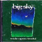 Big Sky - Wide Open World CD - COMPLETE   (combine shipping)