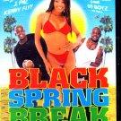 Black Spring Break DVD - Brand New (combine shipping)