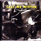 Call Me Mister CD - COMPLETE   (combine shipping)