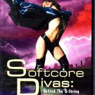 Softcore Divas:behind the G String - DVD - COMPLETE   (combine shipping)