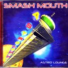 Smash Mouth - Astro Lounge CD - COMPLETE  (combine shipping)