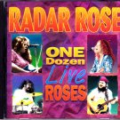 Radar Rose - One Dozen Live Roses CD - COMPLETE * combined shipping