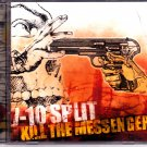 7-10 Split - Kill the Messenger CD - COMPLETE * combined shipping
