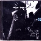 Watershed - Three Chords and a Cloud of Dust CD, 1994 - Brand New - COMPLETE * combined shipping