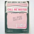 Call Me Mister South America Take It Away 1946 Vintage Sheet Music