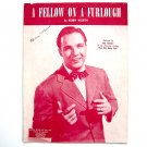 Fellow On A Furlough By Bobby Worth Vintage 1943 Sheet Music