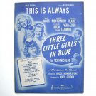 This Is Always By Harry Warren Vintage 1946 Sheet Music