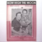 How High The Moon By Morgan Lewis 1940 Vintage Sheet Music
