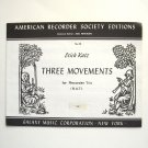 Three Movements American Recorder Society Edition Sheet Music Notebook