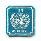 UN We Believe Vintage Embroidered Souvenir Emblem Patch