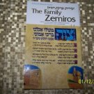 THE FAMILY ZEMIROS BY NOSSON SCHERMAN 1981 SC NEW