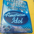 RESERVED PARKING SIGN PLATE DISNEY IDOL WDW NEW