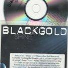 Black Gold - SHINE 12 Track Version PROMO CD / 24HR POST