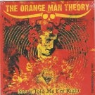 Orange Man Theory - Satan Told Me I'm Right-PROMO SEALD