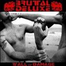 Brutal Deluxe - Wall Of Damage CD 2010 DigipK/24HR POST