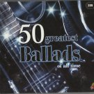 Various -50 Greatest Ballads Of All Time  2 x CD /24HR POST