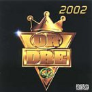 Dr. Dre - 2002 (Mixed by ,CD 2000) Street Dance / 24HR POST