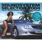 Various - Soundsystem Selection 2004 ( PA 2xCD 2003 ) 24HR POST