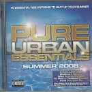 Various - Pure Urban Essentials (Summer 2008) (2xCD 2008) 24HR POST