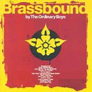 The Ordinary Boys - Brassbound (CD 2005) NEW / 24HR POST
