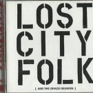 City Reverb - Lost City Folk (And The Grace Reunion) (CD 2008) 24HR POST