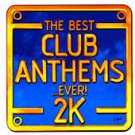 Various - The Best Club Anthems 2k (2xCD 2000) 24HR POST