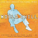 World Chill 1- Laid Back Grooves -Various  CD Manteca /24HR POST