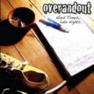 Over and Out - Hard Times, Late Nights (CD 2007) Punktastic / 24HR POST
