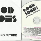 Good Shoes - No Hope, No Future -FULL PROMO- (CD 2010) 24HR POST