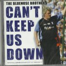 The Bluenose Brothers - Can't Keep Us Down CD Birmingham City / 24HR POST