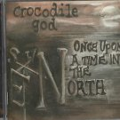 Crocodile God - Once Upon A Time In The North (CD 2011) 24HR POST