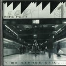 Zero Point - Time Stands Still (CD 2005) Casket / 24HR POST
