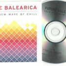 Various - Future Balearica Vol 2 -FULL PROMO- (A New Wave Of Chill CD 2011)