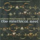 Steve Mulhern & Ian Laws - The Mirthical Reel - A Celtic Experience /24HR POST