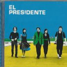 El Presidente - Presidente (CD 2005) NEW / 24HR POST