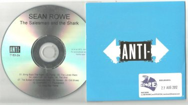 Sean Rowe - Salesman and the Shark -OFFICIAL FULL PROMO- (CD 2012) 24HR POST