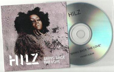 Hilz - Bring Back The Love  -OFFICIAL ALBUM PROMO- CD 2011 / 24HR POST