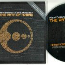 Alexi Delano & Cari Lekebusch - The Path Of Hybrid -PROMO DISC 3 ONLY- CD 2011