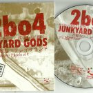 Two Banks of Four - Junkyard Gods -FULL PROMO- (CD 2008) 2bo4 / 24HR POST