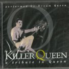 Dream Queen - Killer Queen A Tribute To Queen (CD 2002) NEW - 24HR POST